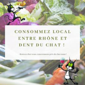 Consommez local entre Rhône et Dent du Chat !