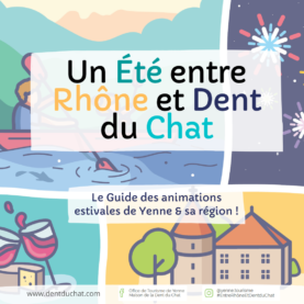 Un été entre Rhône et Dent du Chat !